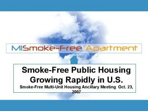 SmokeFree Public Housing Growing Rapidly in U S