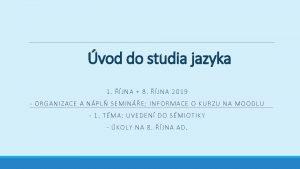 vod do studia jazyka 1 JNA 8 JNA