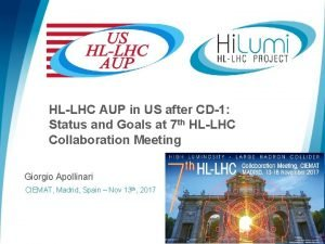 HLLHC AUP in US after CD1 Status and