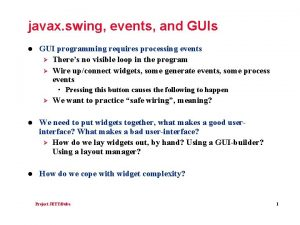 javax swing events and GUIs l GUI programming