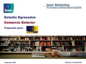 Estudio Egresados Comercio Exterior Preparado para Septiembre 2009
