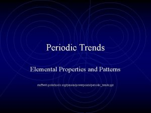 Periodic Trends Elemental Properties and Patterns staffweb psdschools