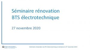 Sminaire rnovation BTS lectrotechnique 27 novembre 2020 Sminaire