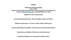AGENDA SLU Business Manager Meeting June 13 2019
