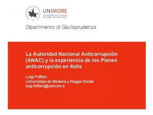 La Autoridad Nacional Anticorrupcin ANAC y la experiencia