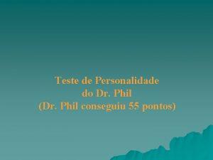 Teste de Personalidade do Dr Phil Dr Phil