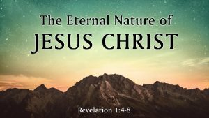 Jesus Christ is deity therefore Jesus Christ is