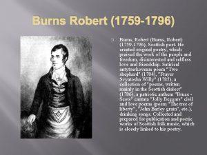 Burns Robert 1759 1796 Burns Robert Burns Robert