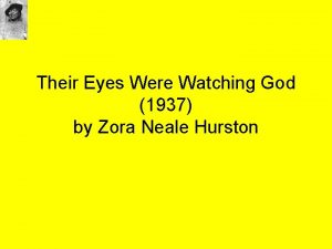 Their Eyes Were Watching God 1937 by Zora