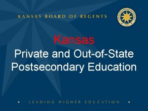 Kansas Private and OutofState Postsecondary Education Private Postsecondary