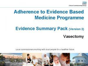 Adherence to Evidence Based Medicine Programme Evidence Summary