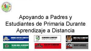 Apoyando a Padres y Estudiantes de Primaria Durante