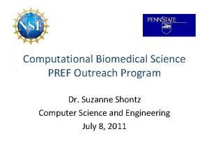 Computational Biomedical Science PREF Outreach Program Dr Suzanne