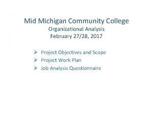 Mid Michigan Community College Organizational Analysis February 2728
