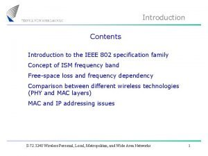 Introduction Contents Introduction to the IEEE 802 specification