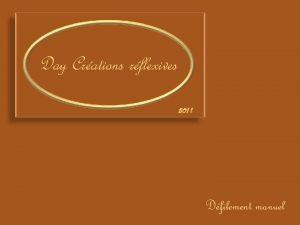 Day Crations rflexives 2011 Dfilement manuel Une pitaphe