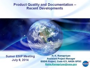 Product Quality and Documentation Recent Developments Sumer ESIP