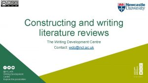 Constructing and writing literature reviews The Writing Development