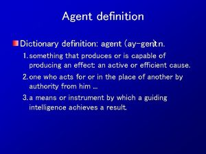 Agent definition Dictionary definition agent ay gent n