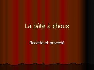 La pte choux Recette et procd Composition Eau