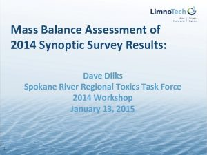 Mass Balance Assessment of 2014 Synoptic Survey Results