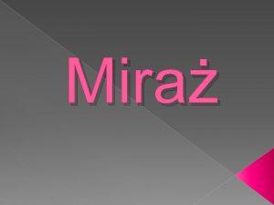 Mira Co to jest mira Mira fatamorgana zjawisko