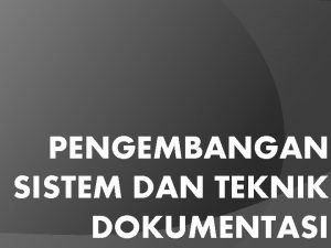 PENGEMBANGAN SISTEM DAN TEKNIK DOKUMENTASI Siklus Transaksi Pendapatan