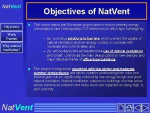 Nat Vent Objectives of Nat Vent n Work