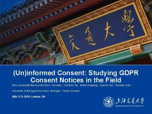 Uninformed Consent Studying GDPR Consent Notices in the