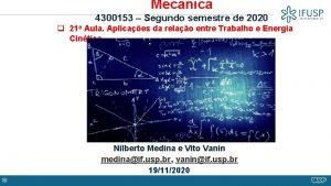 Mecnica 4300153 Segundo semestre de 2020 q 21