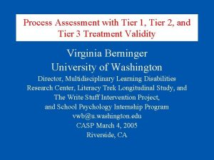 Process Assessment with Tier 1 Tier 2 and