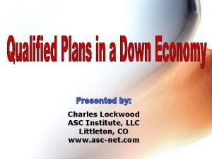 Charles Lockwood ASC Institute LLC Littleton CO www