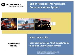 Butler Regional Interoperable Communications System Butler County Ohio