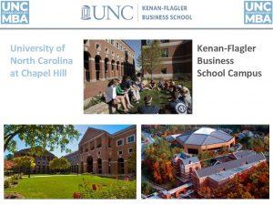 University of North Carolina at Chapel Hill KenanFlagler
