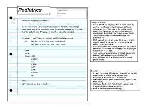 Pediatrics Patient Name MR Number DOB Date Pediatrics