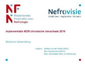 Implementatie MDR chronische nierschade 2018 Beleid en behandeling