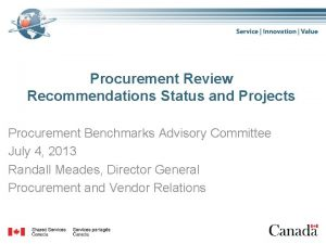 Procurement Review Recommendations Status and Projects Procurement Benchmarks