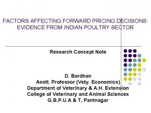 FACTORS AFFECTING FORWARD PRICING DECISIONS EVIDENCE FROM INDIAN