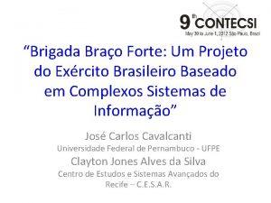 Brigada Brao Forte Um Projeto do Exrcito Brasileiro