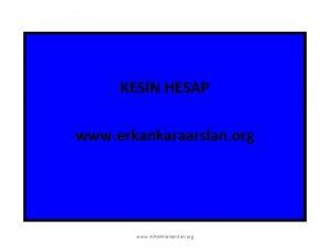 KESN HESAP www erkankaraarslan org denek Hesaplar Detayl