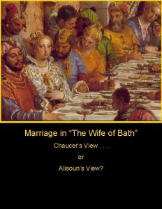 Marriage in The Wife of Bath Chaucers View