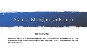 State of Michigan Tax Return Tax Year 2019