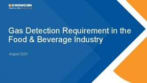 Gas Detection Requirement in the Food Beverage Industry