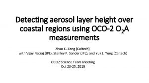 Detecting aerosol layer height over coastal regions using