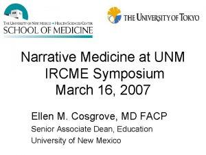 Narrative Medicine at UNM IRCME Symposium March 16