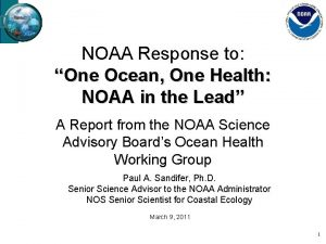 NOAA Response to One Ocean One Health NOAA