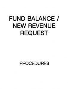 FUND BALANCE NEW REVENUE REQUEST PROCEDURES PURPOSE FUND