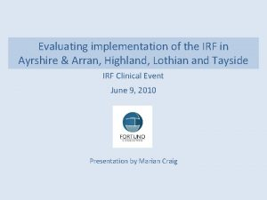 Evaluating implementation of the IRF in Ayrshire Arran