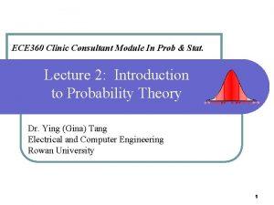 ECE 360 Clinic Consultant Module In Prob Stat