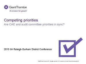 Competing priorities Are CAE and audit committee priorities